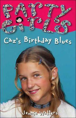 Caz's Birthday Blues