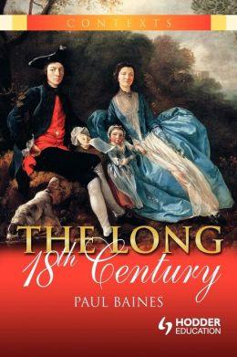 The Long 18th Century