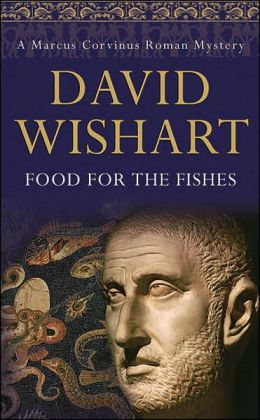 Food for the Fishes (Marcus Corvinus Series #10)