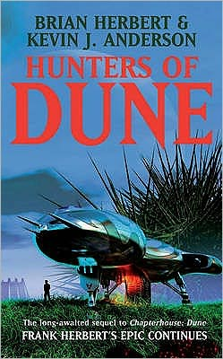 Hunters of Dune (Dune 7 Series #1)