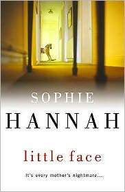 Little Face. Sophie Hannah