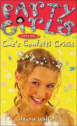 Caz's Confetti Crisis (Party Girls Series)