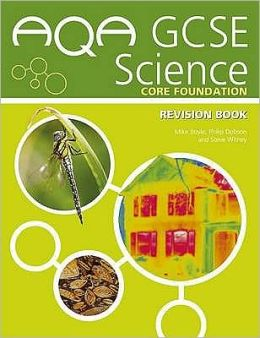 AQA GCSE Science Core Foundation Revision Book