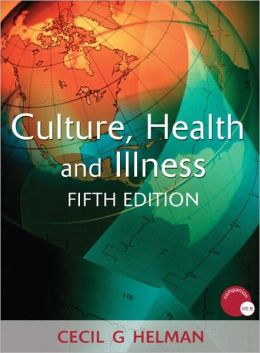 Culture, Health and Illness, Fifth edition