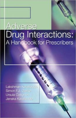 Adverse Drug Interactions: A Handbook for Prescribers