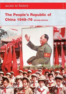 Access to History The People's Republic of China 1949-76