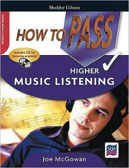 How to Pass Higher Music Listening
