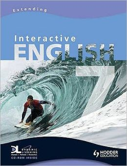 Interactive English Year 7.: Pupil's Book. Level 4-5. Extending.