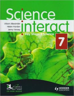 Science Interact 7: Key Stage 3