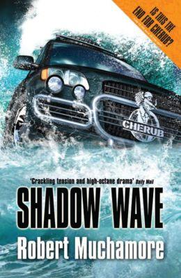 Shadow Wave: Mission 12 (Cherub Series)