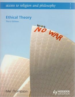 Ethical Theory, 3rd edition