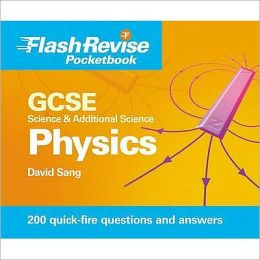 GCSE Science & Additional Science: Physics