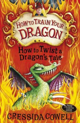 How to Twist a Dragon's Tale (How to Train Your Dragon Series #5)