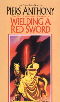 Wielding a Red Sword (Incarnations of Immortality #4)