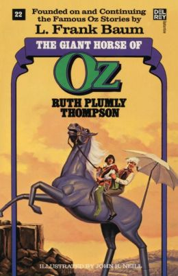 The Giant Horse of Oz (Oz Series #22)