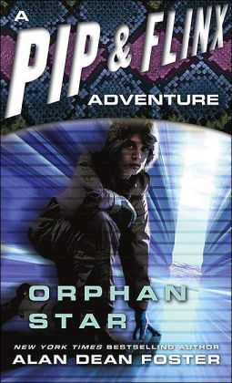 Orphan Star (Pip and Flinx Adventure Series #3)