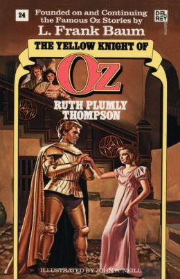 The Yellow Knight of Oz (Oz Series #24)