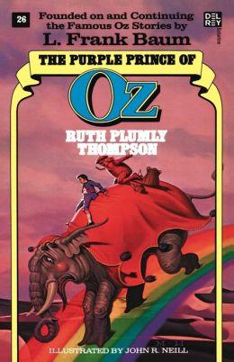 The Purple Prince in Oz (Oz Series #26)