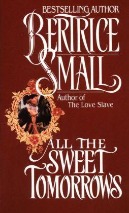 All the Sweet Tomorrows (O'Malley Saga Series #2)