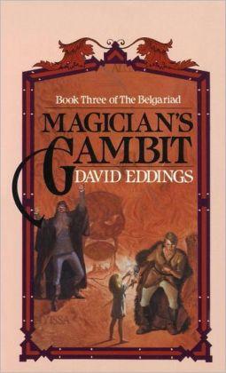 Magician's Gambit (Belgariad Series #3)