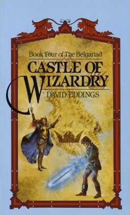 Castle of Wizardry (Belgariad Series #4)