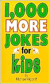 1,000 More Jokes for Kids