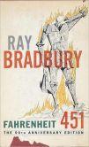 Fahrenheit 451: 50th Anniversary Edition