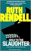 Wolf to the Slaughter (Chief Inspector Wexford Series #3)