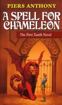 A Spell for Chameleon (Magic of Xanth #1)