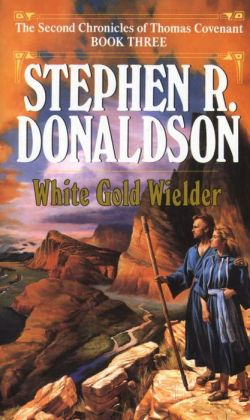 White Gold Wielder (Second Chronicles Series #3)
