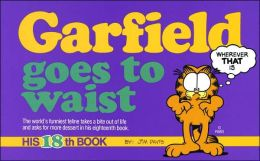 Garfield Goes to Waist (Garfield Series #18)