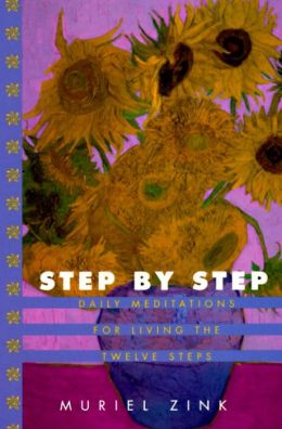 Step-by-Step : Daily Meditations for Living the Twelve Steps