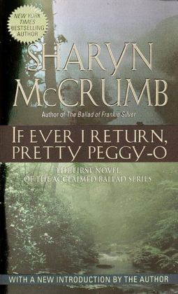 If Ever I Return, Pretty Peggy-O (Ballad Series #1)