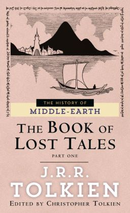 The Book of Lost Tales 1 (History of Middle-Earth #1)