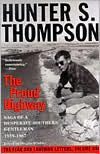 The Proud Highway: Saga of a Desparate Southern Gentleman, 1955-1967