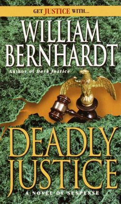 Deadly Justice (Ben Kincaid Series #3)