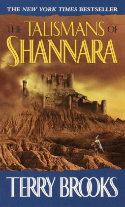 The Talismans of Shannara (Heritage of Shannara Series #4)