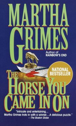 The Horse You Came in On (Richard Jury Series #12)