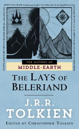 The Lays of Beleriand (History of Middle-Earth #3)