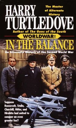 Worldwar: In the Balance (Worldwar #1)