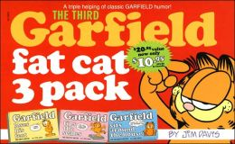 Third Garfield Fat Cat 3-Pack: Garfield Loses His Feet; Garfield Tips the Scales; Garfield Sits Around the House