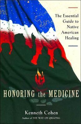 Honoring the Medicine