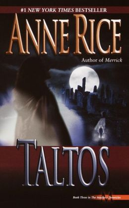 Taltos (Mayfair Witches Series #3)