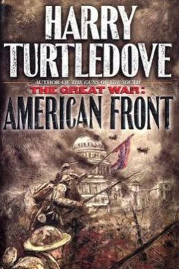 The Great War: American Front (Great War Series #1)
