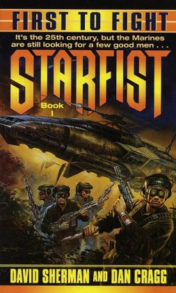 First to Fight (Starfist Series #1)