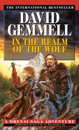 In the Realm of the Wolf (Drenai Series)