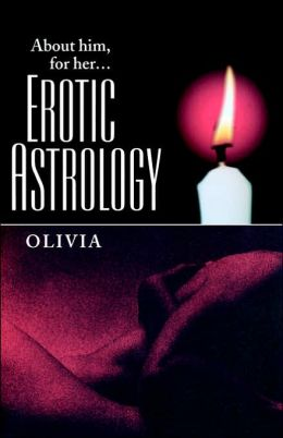 Erotic Astrology: About Him for Her