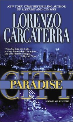 Paradise City: A Novel of Suspense