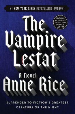 The Vampire Lestat (Vampire Chronicles Series #2)