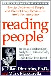 Reading People: How to Understand People and Predict Their Behavior-Anytime, Anyplace